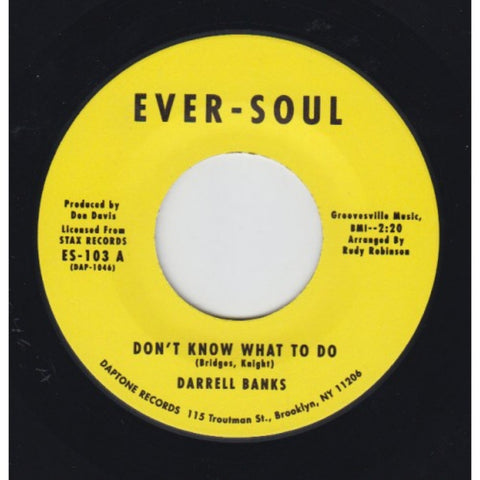"Darrell Banks ""Don't Know What To Do b/w My Love Is Reserved"""