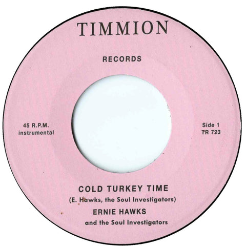 Ernie Hawks & the Soul Investigators - Cold Turkey Time / Trackin' Down