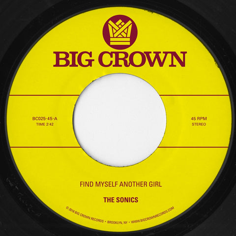 The Sonics - Find Myself Another Girl b/w S.C.A.M - Spooky