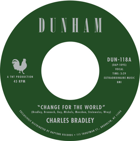 "Charles Bradley - ""Change For The World / Revelation"""