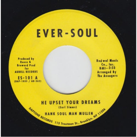 "Hank Soul Man Mullen ""He Upset Your Dreams b/w Listen"""