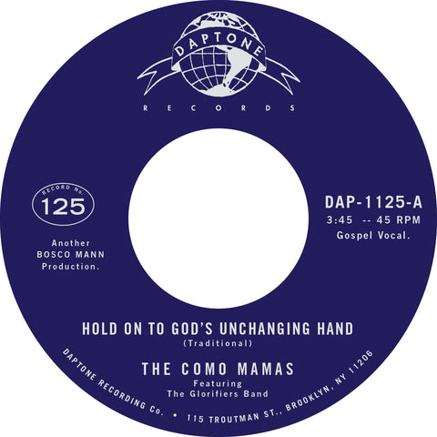 "The Como Mamas ""Hold On To God's Unchanging Hand"" / ""You've Got To Move"""