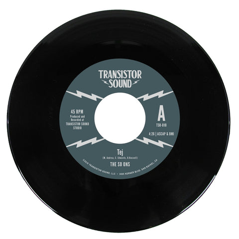 "The So-Ons ""Tej"" b/w ""Short Shift"" 45 (Transistor Sound)"