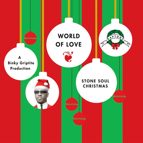 "Binky Griptite - ""World of Love"" b/w ""Stoned Soul Christmas"""