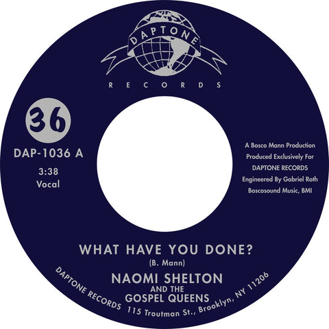 "Naomi Shelton & the Gospel Queens - ""What Have You Done? / Long Road"""
