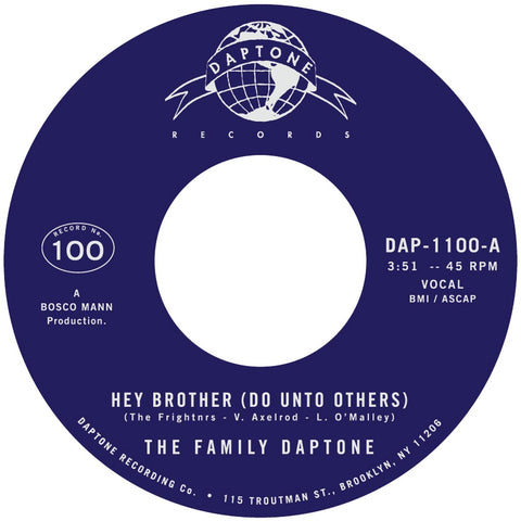 DAPTONE'S 100TH 45: The Daptone Family - Hey Brother / Soul Fugue