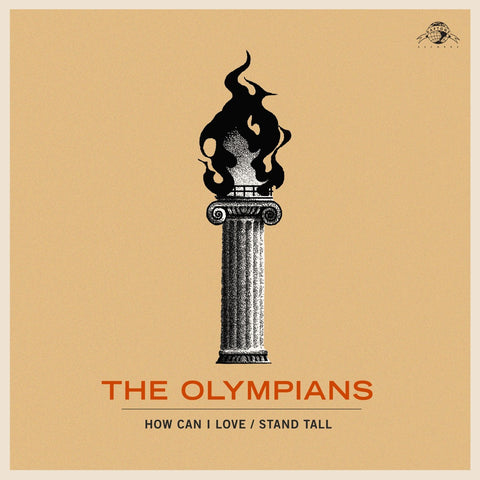 The Olympians - How Can I Love (Now That You're Gone) b/w Stand Tall