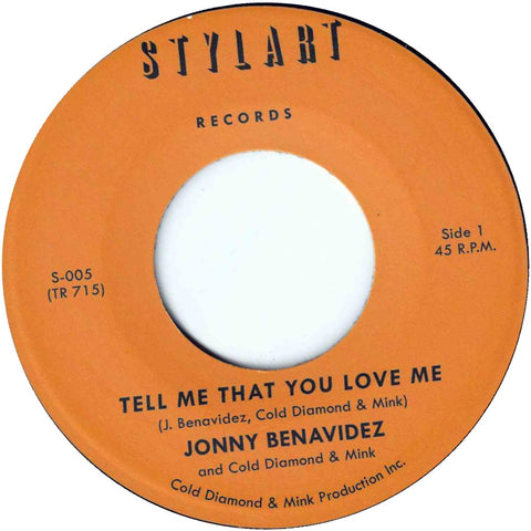 "Jonny Benavidez ""Tell Me That You Love Me b/w Instrumental"""