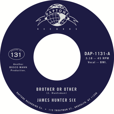 "The James Hunter Six ""Brother or Other"" / ""Never"""
