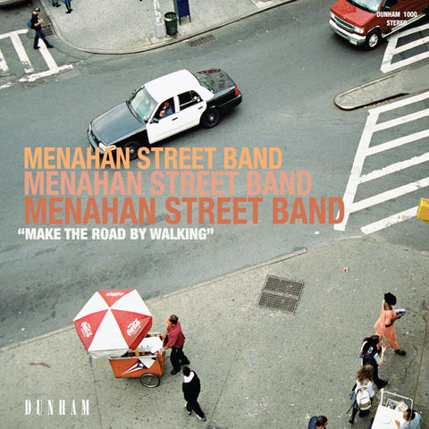 Menahan Street Band - Make The Road By Walking *BACK IN STOCK*