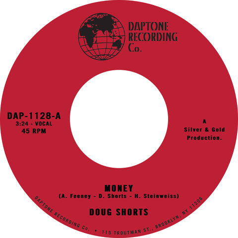 "Doug Shorts ""Money"" 45"