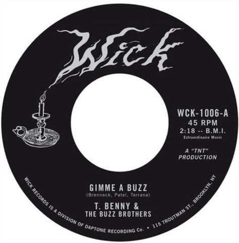 T. Benny & the Buzz Brothers - Gimme a Buzz b/w The Drought