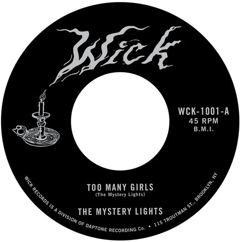 "The Mystery Lights - ""Too Many Girls"" / ""Too Tough To Bear"""