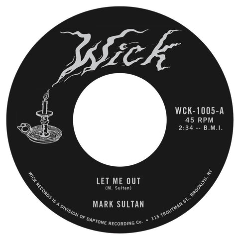 Mark Sultan - Let Me Out / Be The Blood