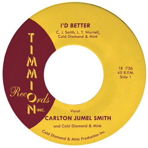 Carlton Jumel Smith - I'd Better b/w Instrumental