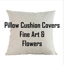 Load image into Gallery viewer, Pillow Cushion Covers Fine Arts & Flower