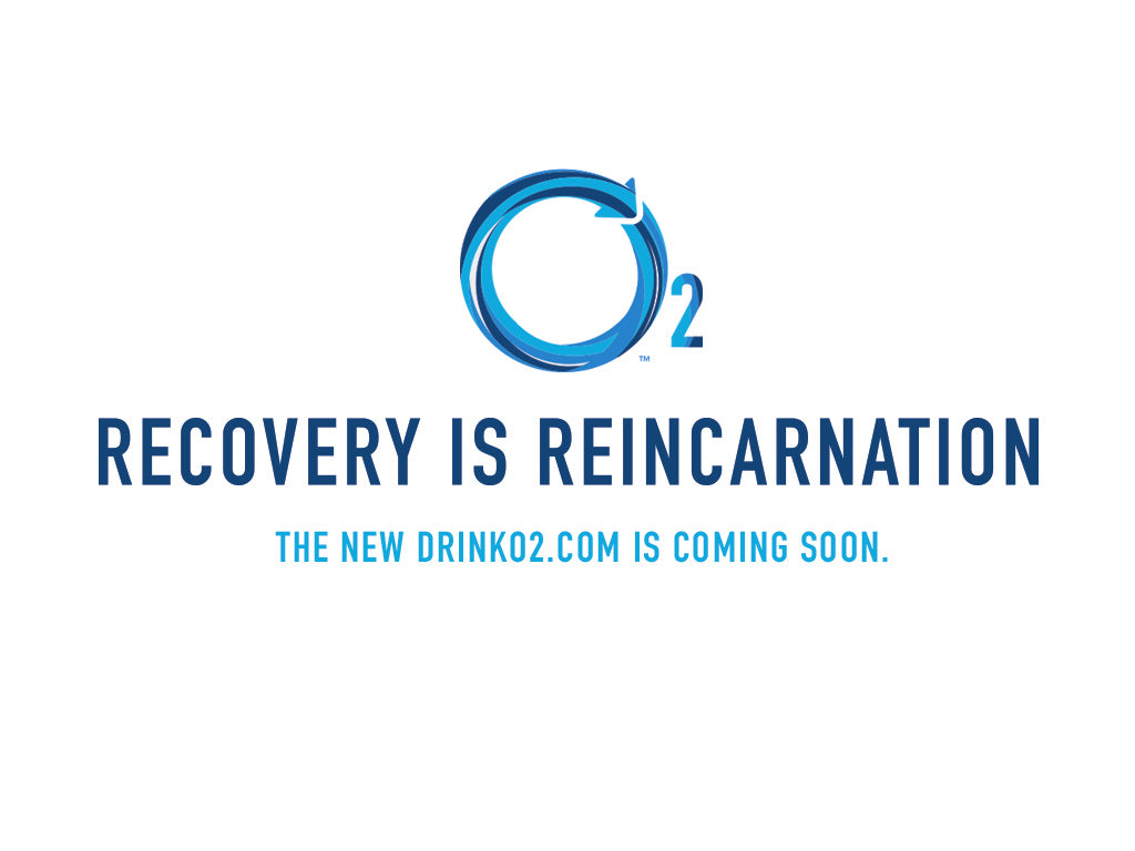 Recovery Is Reincarnation - New DrinkO2.com Is Coming Soon