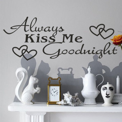 Always Kiss Me Goodnight Removable Wall Sticker - Decor Home Ideas - 1