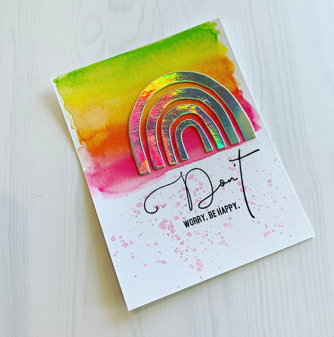 Rainbow Watercolor Card: Somewhere Kit + Don't Stamp Set