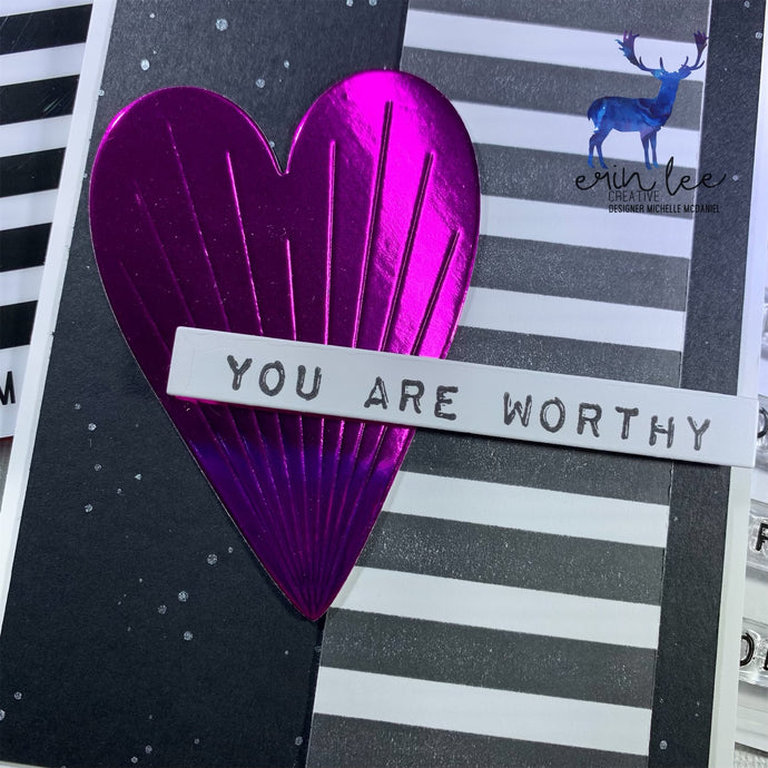 You Are Worthy Card by Michelle