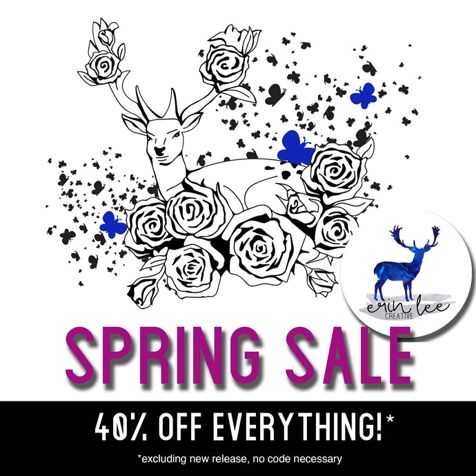 Spring Sale - 40% everything!