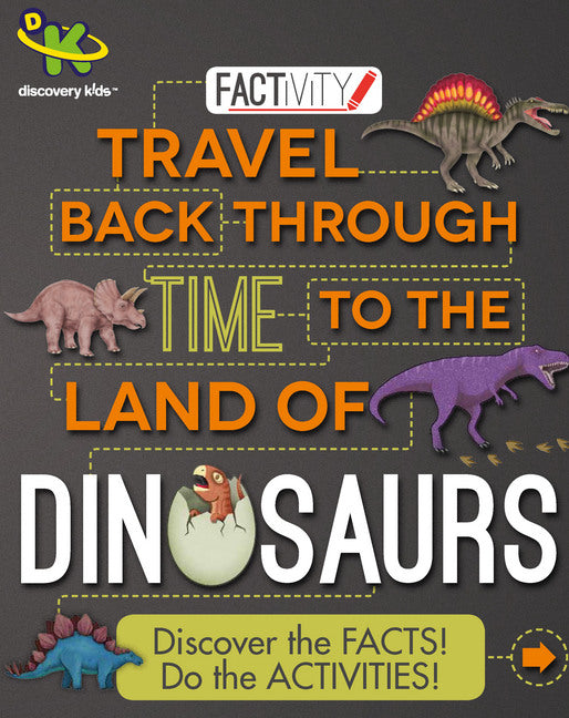Factivity-Travel Back Through Time to the Land of Dinosaurs