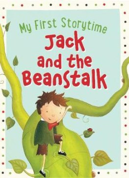 My First Storytime - Jack and the Beantalk