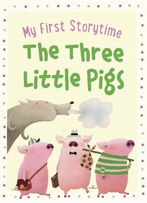 My First Storytime - The Three Little Pigs