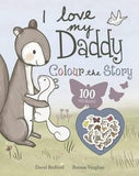I Love My Daddy Activity Book - Sweet Thing Baby & Childrens Wear