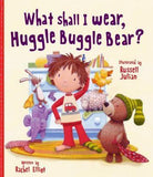 What shall I wear, Huggle Buggle Bear? - Picture Book - Sweet Thing Baby & Childrens Wear