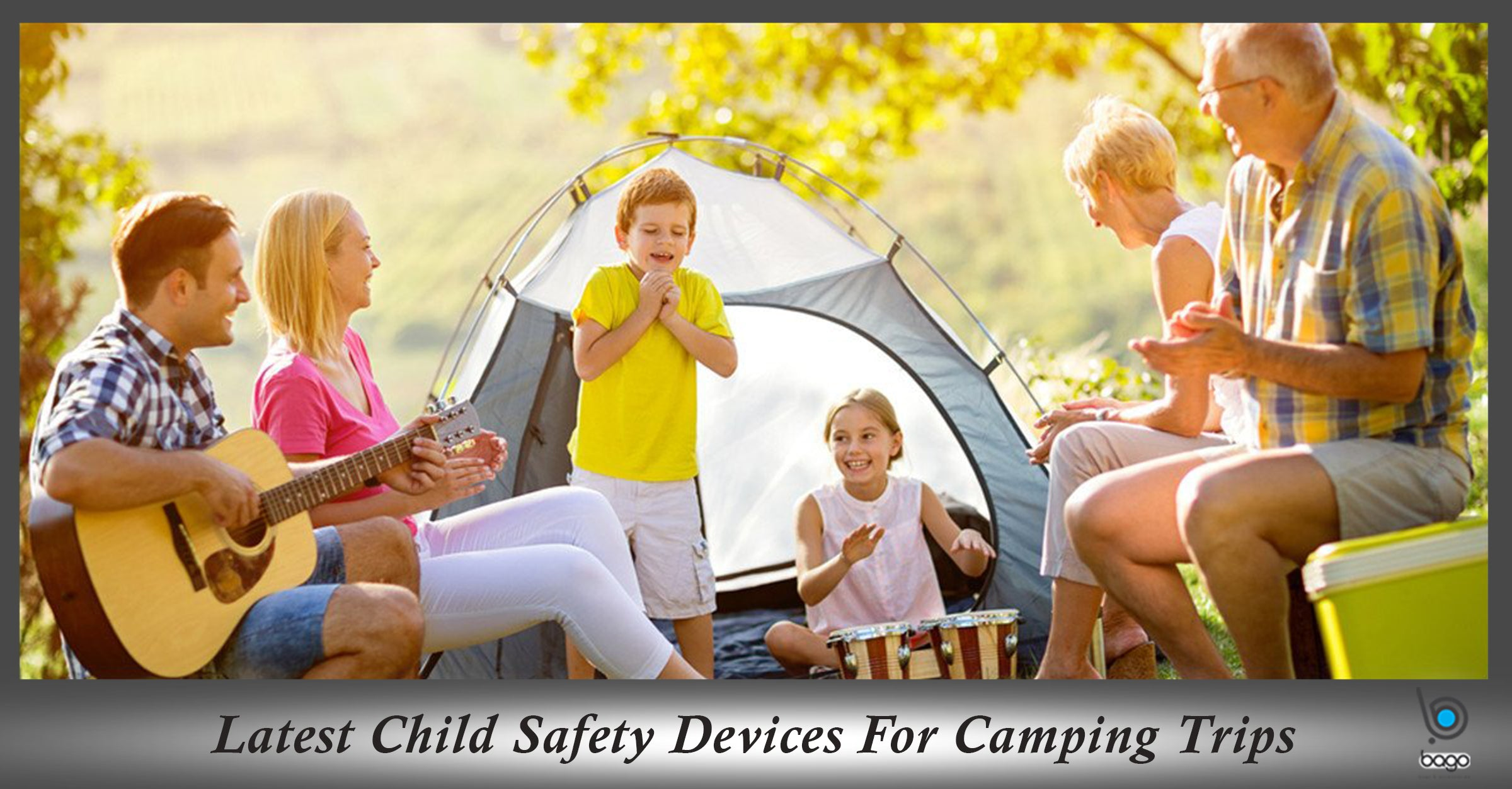 Latest Child Safety Devices For Camping Trips