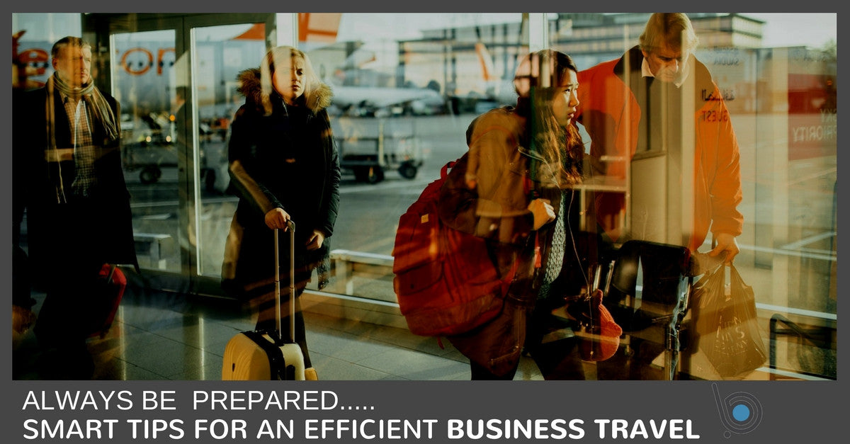 Smart Tips For An Efficient Business Travel
