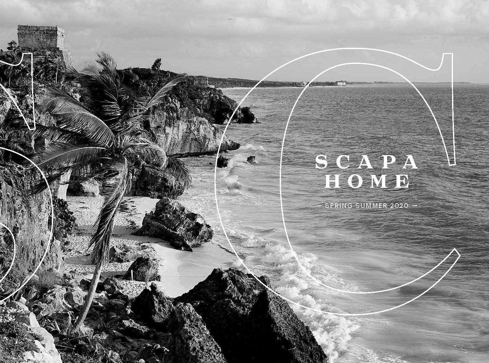 SCAPA HOME MAGAZINE #SS2020 - SCAPA HOME OFFICIAL