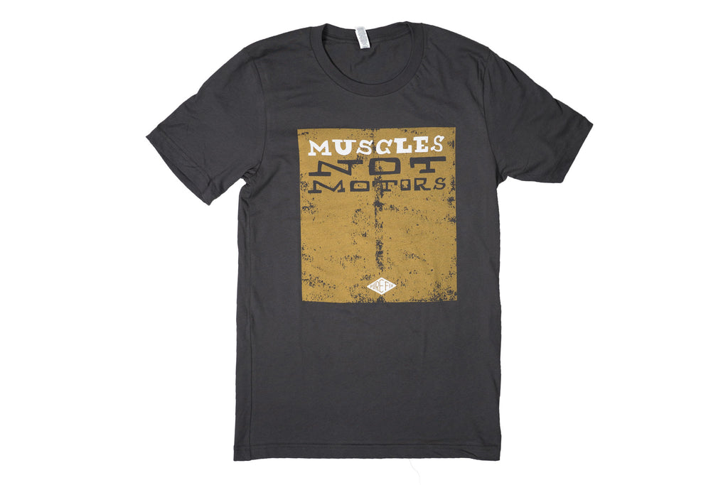 Muscles Not Motors Tee