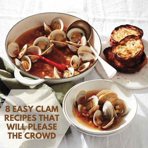 8 Easy Clam Recipes That Will Please The Crowd