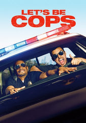 Let's Be Cops [Ultraviolet OR iTunes - HD]
