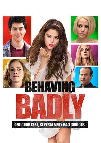 Behaving Badly [Ultraviolet - SD]