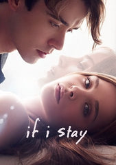 If I Stay [Ultraviolet OR iTunes - HDX]