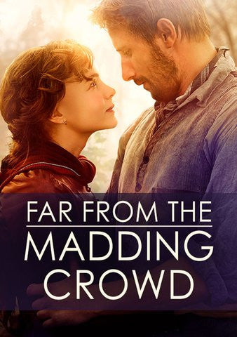 Far From the Madding Crowd [Ultraviolet OR iTunes - HDX]