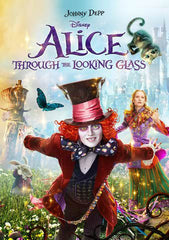 Alice Through the Looking Glass [VUDU, iTunes, or Disney DMA/DMR - HDX]