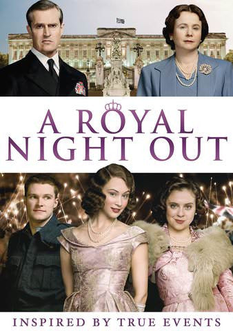 A Royal Night Out [Ultraviolet - HD]