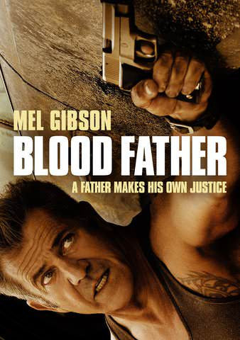 Blood Father [Ultraviolet - SD]