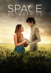 The Space Between Us [Ultraviolet - HD]