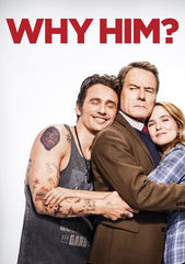 Why Him? [Ultraviolet OR iTunes - HDX]