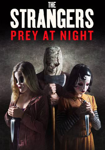 The Strangers: Prey at Night [Ultraviolet - HD or iTunes - HD via MA]