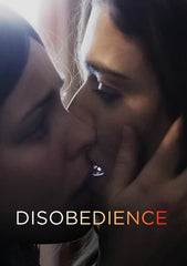 Disobedience [Ultraviolet - HD or itunes - HD via MA]