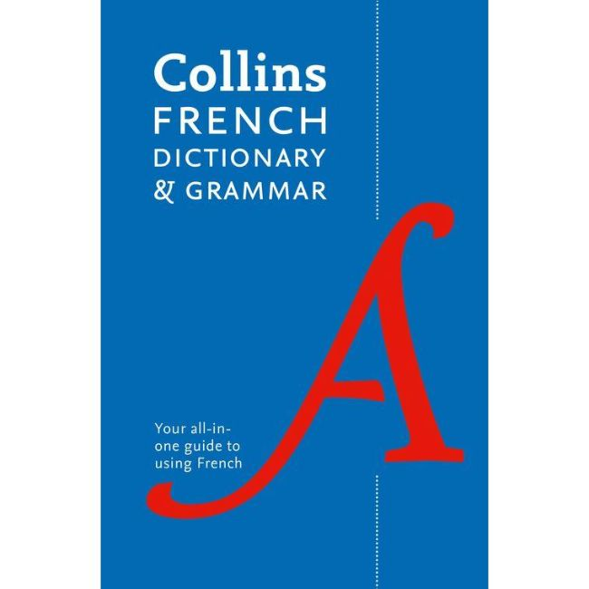 Collins French Dictionary and Grammar, 7ed BY Collins Dictionaries