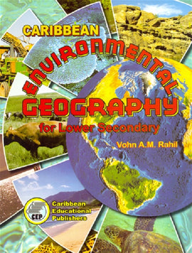 Environmental Geography for Lower Secondary School, BY V. Rahil