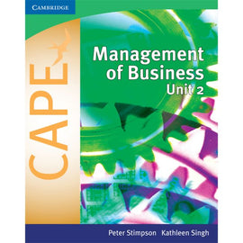Management of Business for CAPE Unit 2 BY P. Stimpson