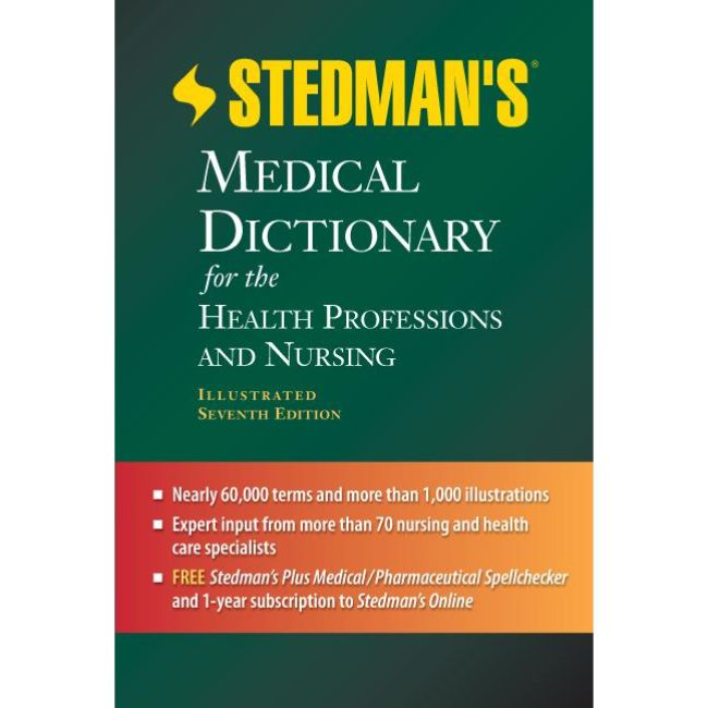 Stedman's Medical Dictionary for the Health Professions and Nursing, 7ed, BY Stedman